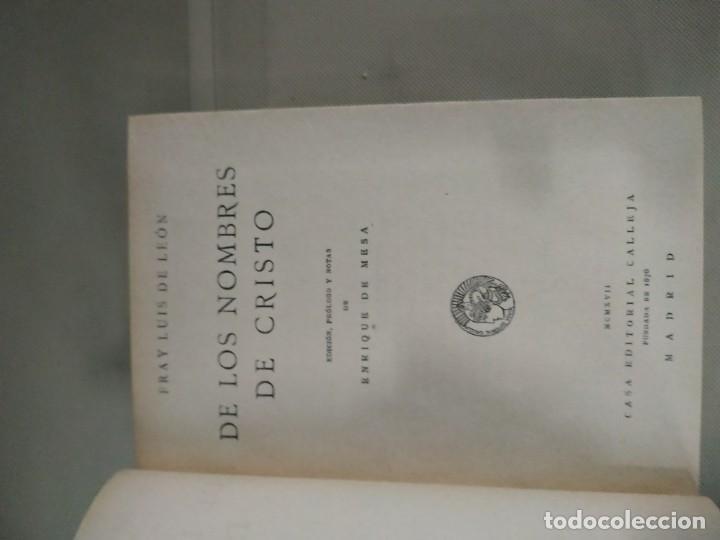 Libros antiguos: Nombres de Cristo completa en dos tomos - Fray Luis de León. Casa Editorial Calleja. 1917 - Foto 8 - 190315231