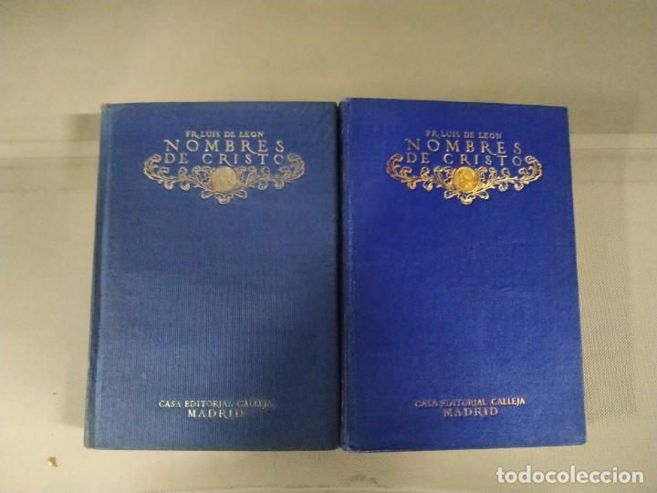 NOMBRES DE CRISTO COMPLETA EN DOS TOMOS - FRAY LUIS DE LEÓN. CASA EDITORIAL CALLEJA. 1917 (Libros antiguos (hasta 1936), raros y curiosos - Literatura - Narrativa - Clásicos)