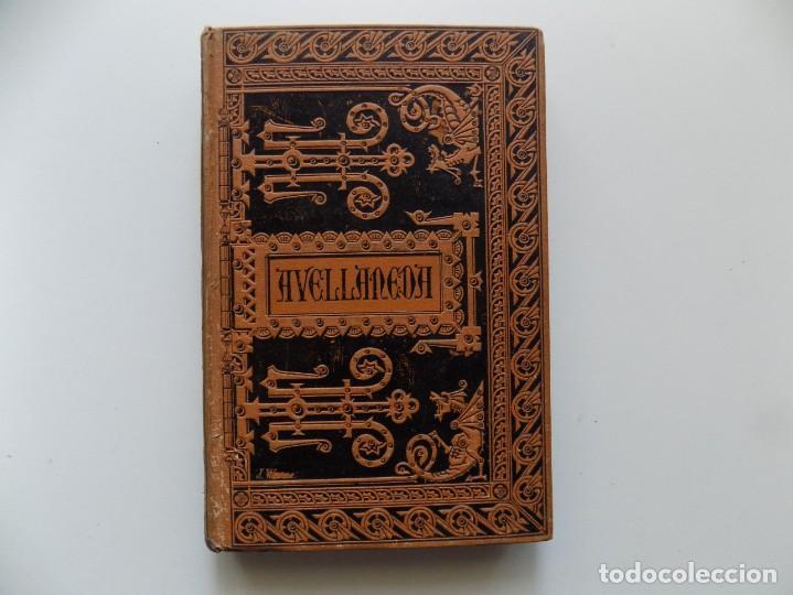 LIBRERIA GHOTICA. LUJOSA EDICIÓN DE DON QUIJOTE DELA MANCHA DE AVELLANEDA.1884. (Libros antiguos (hasta 1936), raros y curiosos - Literatura - Narrativa - Clásicos)