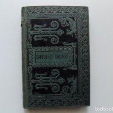 Libros antiguos: LIBRERIA GHOTICA. LUJOSA EDICIÓN DE EXTRAVAGANTES.OPÚSCULOS AMENOS Y CURIOSOS.1884. Lote 190333420