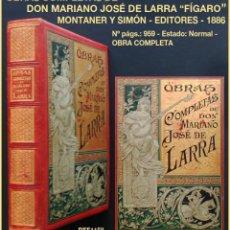 Libros antiguos: PCBROS - OBRAS COMPLETAS MARIANO JOSÉ LARRA -FÍGARO- MUNTANER Y SIMÓN EDIT - 1886 - ILUST. PELLICER. Lote 190538676