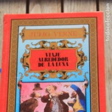 Libros antiguos: JULIO VERNE VIAJE ALREDEDOR DE LA LUNA . Lote 190579780