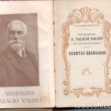 Libros antiguos: ARMANDO PALACIO VALDÉS : CUENTOS ESCOGIDOS (RIVADENEYRA, S.F.). Lote 190996126
