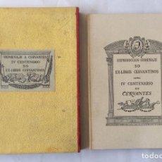 Libros antiguos: HOMENAJE A CERVANTES, IV CENTENARIO. 50 EX-LIBRIS CERVANTINOS,. Lote 191069212