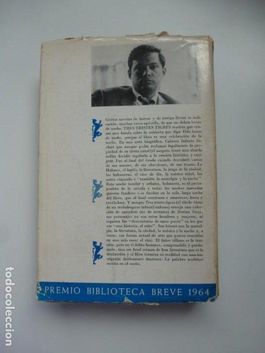 Libros antiguos: TRES TRISTES TIGRES. G. CABRERA INFANTE. PRIMERA EDICIÓN. DIFÍCIL - Foto 2 - 191156118