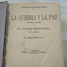 Libros antiguos: AÑO 1889: GUERRA Y PAZ - EL ÚLTIMO AMOR - EL PRINCIPE ZILAH EN UN SOLO VOLUMEN (LA CORRESPONDENCIA). Lote 191265251