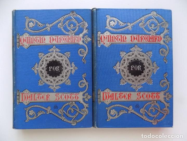 LIBRERIA GHOTICA. LUJOSA EDICIÓN DE WALTER SCOTT. QUINTIN DURWARD.1884. 2 TOMOS. GRABADOS. (Libros antiguos (hasta 1936), raros y curiosos - Literatura - Narrativa - Clásicos)