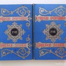 Libros antiguos: LIBRERIA GHOTICA. LUJOSA EDICIÓN DE WALTER SCOTT. QUINTIN DURWARD.1884. 2 TOMOS. GRABADOS.. Lote 191406607