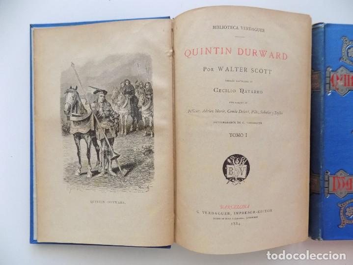 Libros antiguos: LIBRERIA GHOTICA. LUJOSA EDICIÓN DE WALTER SCOTT. QUINTIN DURWARD.1884. 2 TOMOS. GRABADOS. - Foto 2 - 191406607