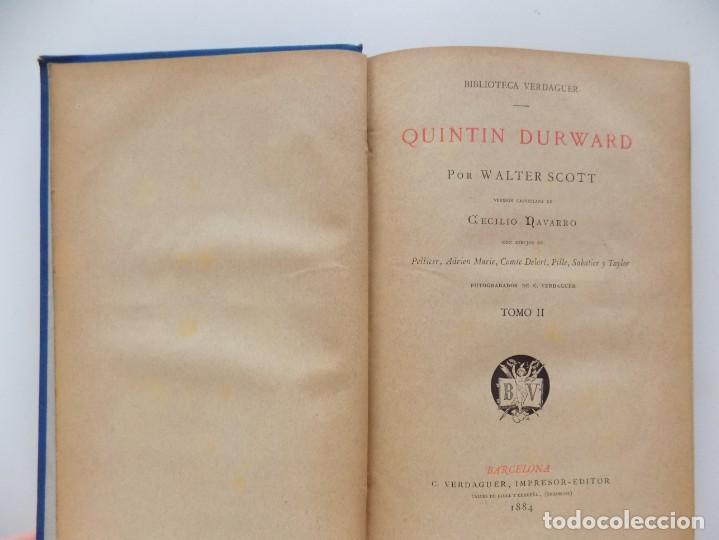 Libros antiguos: LIBRERIA GHOTICA. LUJOSA EDICIÓN DE WALTER SCOTT. QUINTIN DURWARD.1884. 2 TOMOS. GRABADOS. - Foto 5 - 191406607