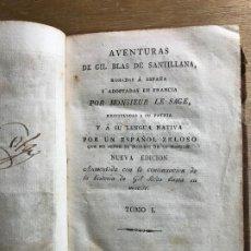 Libros antiguos: AVENTURAS DE GIL BLAS DE SANTILLANA.ROBADAS A ESPAÑA Y ADOPTADAS EN. TOMO I. MONSIEUR LE SAGE. 1818.. Lote 191579817