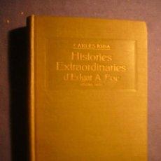 Libros antiguos: CARLES RIBA: - HISTORIES EXTRAORDINARIES D'EDGAR ALLAN POE (SEGONA SERIE) - (BARCELONA, 1916). Lote 191713893