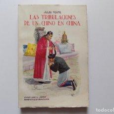 Libros antiguos: LIBRERIA GHOTICA. JULIO VERNE. LAS TRIBULACIONES DE UN CHINO EN CHINA. 1930. FOLIO.. Lote 192015926