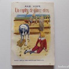 Libros antiguos: LIBRERIA GHOTICA. JULIO VERNE. UN CAPITAN DE QUINCE AÑOS. 1930. FOLIO.. Lote 192016050