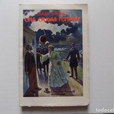 Libros antiguos: LIBRERIA GHOTICA. JULIO VERNE. UNA CIUDAD FLOTANTE. 1930. FOLIO.. Lote 192016367
