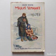 Libros antiguos: LIBRERIA GHOTICA. JULIO VERNE. MIGUEL STROGOFF. 1930. FOLIO.. Lote 192017203