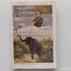Libros antiguos: LIBRERIA GHOTICA. JULIO VERNE. CINCO SEMANAS EN GLOBO. 1930. FOLIO.. Lote 192092352