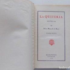 Libros antiguos: LIBRERIA GHOTICA. DOLORS MONSERDÀ DE MACIÀ. LA QUITÈRIA.EDITORIAL POLÍGLOTA 1930.. Lote 192097517