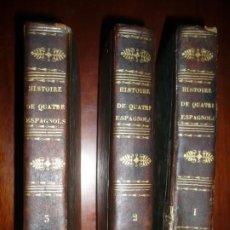 Libros antiguos: 3/4 HISTOIRE DE QUATRE ESPAGNOLS L.F.C.MONTJOYE 1810 PARIS 4ª EDICION. Lote 192400857