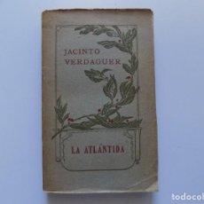 Libros antiguos: LIBRERIA GHOTICA. JACINTO VERDAGUER. LA ATLÁNTIDA. 1905.EDICIÓN BILINGÜE POR MELCIOR DE PALAU.. Lote 192747718