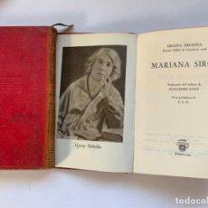 """Libros antiguos: CRISOL NÚMERO 294 GRACIA DELEDDA. """"MARIANA SIRCA"""". Lote 192789473"""
