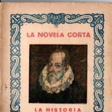 Libros antiguos: CERVANTES : EL LICENCIADO VIDRIERA (LA NOVELA CORTA, 1920). Lote 192972585