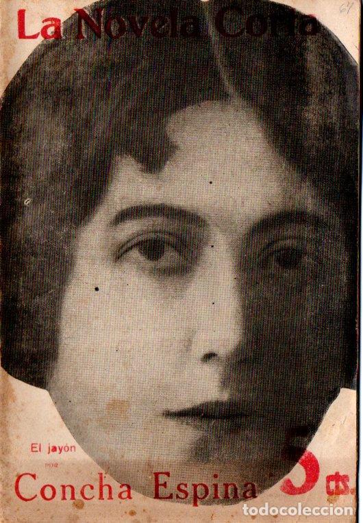 CONCHA ESPINA : EL JAYÓN (LA NOVELA CORTA, 1917) (Libros antiguos (hasta 1936), raros y curiosos - Literatura - Narrativa - Clásicos)