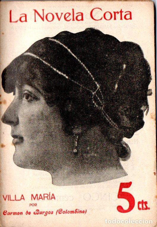 CARMEN DE BURGOS COLOMBINE : VILLA MARÍA (LA NOVELA CORTA, 1916) (Libros antiguos (hasta 1936), raros y curiosos - Literatura - Narrativa - Clásicos)