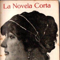 Libros antiguos: CARMEN DE BURGOS COLOMBINE : VILLA MARÍA (LA NOVELA CORTA, 1916). Lote 192972838