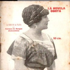 Libros antiguos: CARMEN DE BURGOS COLOMBINE : LA FLOR DE LA PLAYA (LA NOVELA CORTA, 1920). Lote 192973068