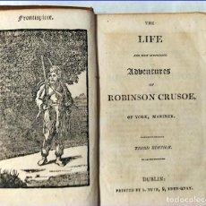 Libri antichi: LAS AVENTURAS DE ROBINSON CRUSOE. ILUSTRADO. EDITADO EN DUBLÍN. SIGLO XIX.. Lote 193007086