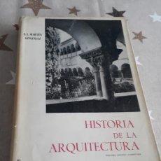 Libros antiguos: HISTORIA DE LA ARQUITECTURA J.J. MARTIN GONZÁLEZ. Lote 193403536