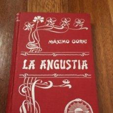 Libros antiguos: GORKI, MÁXIMO - LA ANGUSTIA. TRADUCCIÓN DE AUGUSTO RIERA - LUIS TASSO C. 1900 - 1ª ED.. Lote 193411826