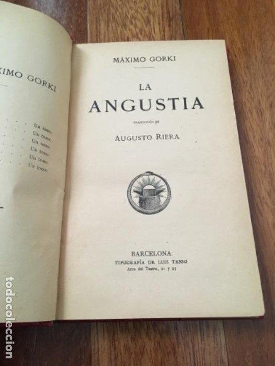 Libros antiguos: GORKI, MÁXIMO - LA ANGUSTIA. TRADUCCIÓN DE AUGUSTO RIERA - LUIS TASSO C. 1900 - 1ª ED. - Foto 3 - 193411826