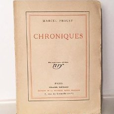 Libros antiguos: MARCEL PROUST : CHRONIQUES. (GALLIMARD, 1927. INTRODUCCIÓN DE ROBERT PROUST) . Lote 193453918