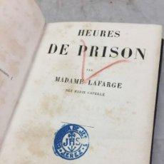 Libros antiguos: HEURES DE PRISON, MADAME LAFARGE, 1855, LITERATURA FRANCESA PLENA PIEL. Lote 193668883