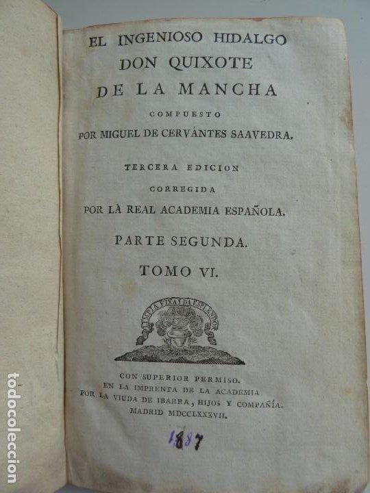 EL INGENIOSO HIDALGO DON QUIXOTE DE LA MANCHA. CERVANTES. TOMO VI. VIUDA DE IBARRA. MADRID 1787 (Libros antiguos (hasta 1936), raros y curiosos - Literatura - Narrativa - Clásicos)