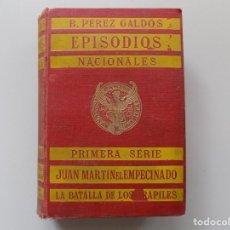 Libros antiguos: LIBRERIA GHOTICA. PEREZ GALDÓS. JUAN MARTIN EL EMPECINADO / LA BATALLA DE LOS ARAPILES. 1916.. Lote 194097916