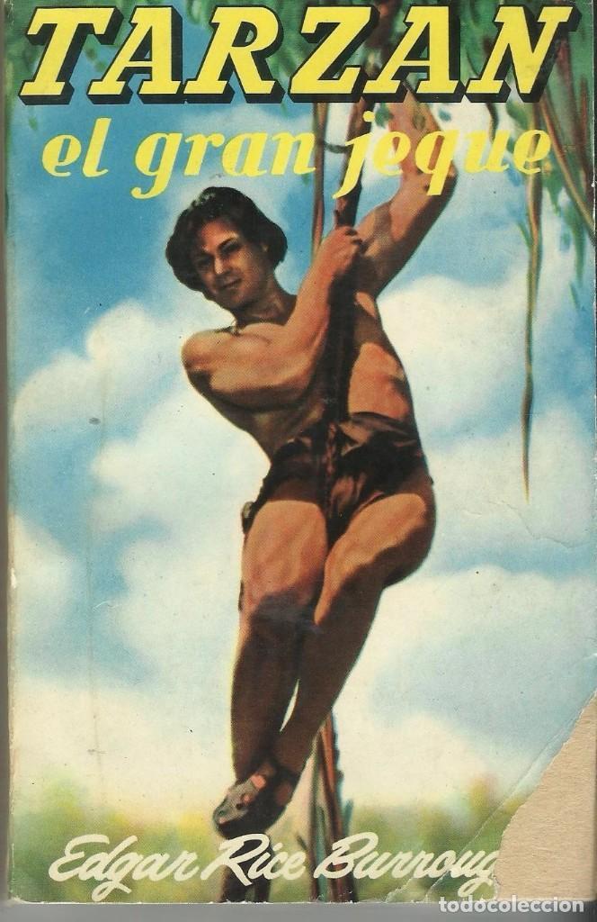 TARZAN EL GRAN JEQUE (Libros antiguos (hasta 1936), raros y curiosos - Literatura - Narrativa - Clásicos)