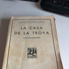 Libros antiguos: LA CASA DE LA TROYA. Lote 194297430