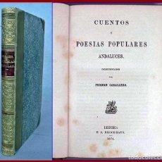 Libros antiguos: AÑO 1874: FERNÁN CABALLERO: CUENTOS Y POESÍAS POPULARES ANDALUCES. Lote 194368583