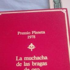 Libros antiguos: LA MUCHACHA DE LAS BRAGAS DE ORO. JUAN MARSE . Lote 194389377