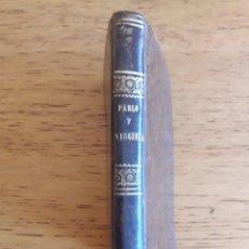 Libros antiguos: PABLO Y VIRGINIA SEGUIDA DE LA CABAÑA INDIANA Y DEL CAFÉ SURATE / BERNARDINO DE SAINT-PIERRE / 1853. Lote 194500410