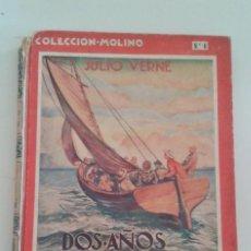 Libros antiguos: JULIO VERNE. DOS AÑOS DE VACACIONES. PRIMERA EDICIÓN 1935 COLECCIÓN MOLINO. Lote 194620615