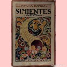 Libros antiguos: LIBRO ANTIGUO. SIMIENTES, CONCHA ESPINA, 1922. Lote 194883361
