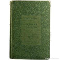 Libros antiguos: LIBRO ANTIGUO. EMILIO CARRÈRE. LA VOZ DE LA CONSEJA. Lote 194884728