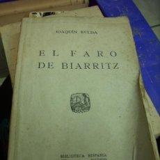 Libros antiguos: EL FARO DE BIARRITZ, JOAQUÍN BELDA. L.12820-457. Lote 194932282