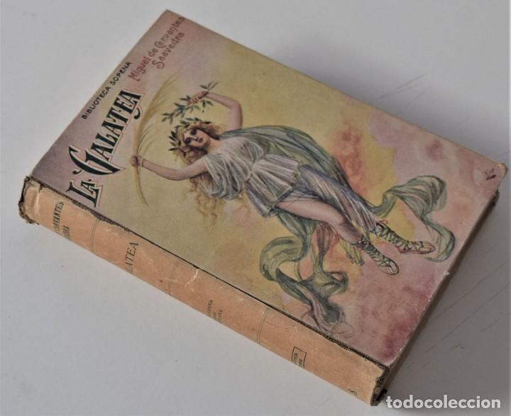 MIGUEL DE CERVANTES - PRIMERA PARTE DE LA GALATEA DIVIDIDA EN SEIS LIBROS - BIBLIOTECA SOPENA (Libros antiguos (hasta 1936), raros y curiosos - Literatura - Narrativa - Clásicos)