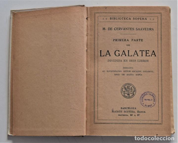 Libros antiguos: MIGUEL DE CERVANTES - PRIMERA PARTE DE LA GALATEA DIVIDIDA EN SEIS LIBROS - BIBLIOTECA SOPENA - Foto 3 - 195022893