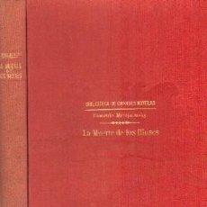 Libros antiguos: LA MUERTE DE LOS DIOSES. MEREJKOWSKY, DEMETRIO. A-RASOP-170. Lote 195169372
